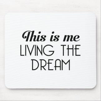 Mousepad Vivendo o sonho