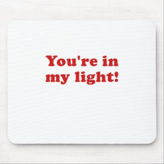 Mousepad Você está em minha luz