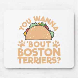 Mousepad Você quer aos terrier de Boston do ataque do Taco?