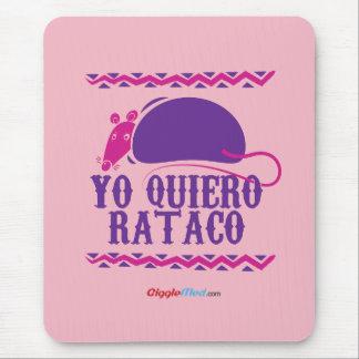 Mousepad Yo Quiero Rataco