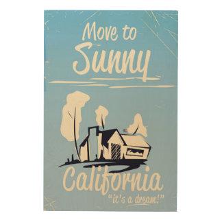 Mova-se para o poster vintage ensolarado de impressão em madeira