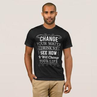 Mude sua água camiseta