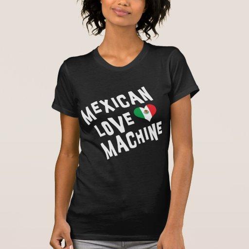 Mulher mexicana da máquina do amor camisetas
