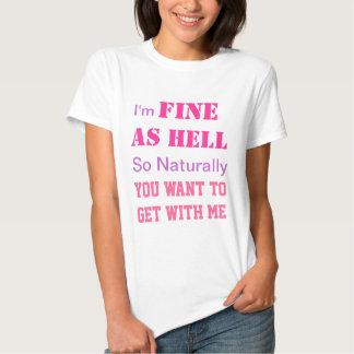 Multa como o inferno camisetas
