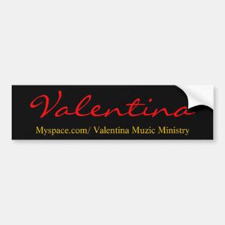 Myspace.com/ministério de Valentina Muzic, Valenti Adesivo