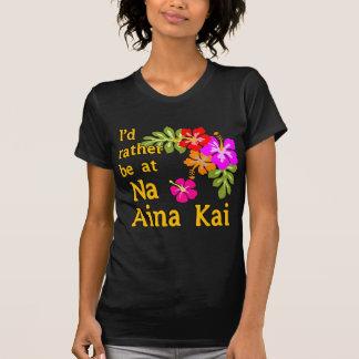 Na Aina Kai eu preferencialmente estaria em Na Camisetas