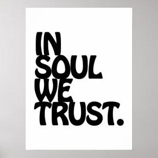 Na alma nós confiamos