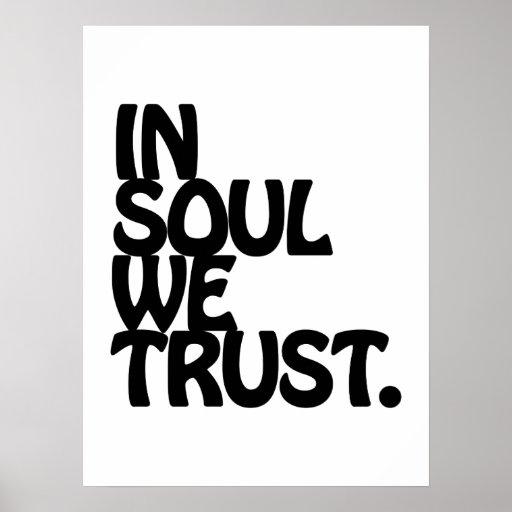 Na alma nós confiamos posteres