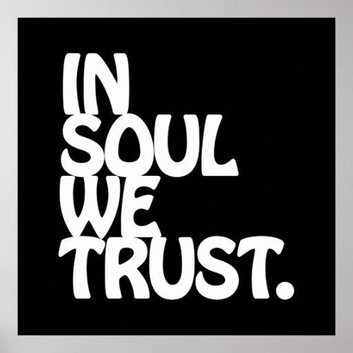 Na alma nós confiamos pôsteres
