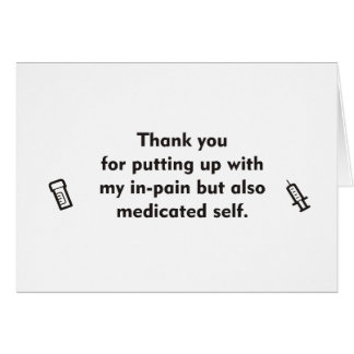 Na dor e em cartões de agradecimentos medicados