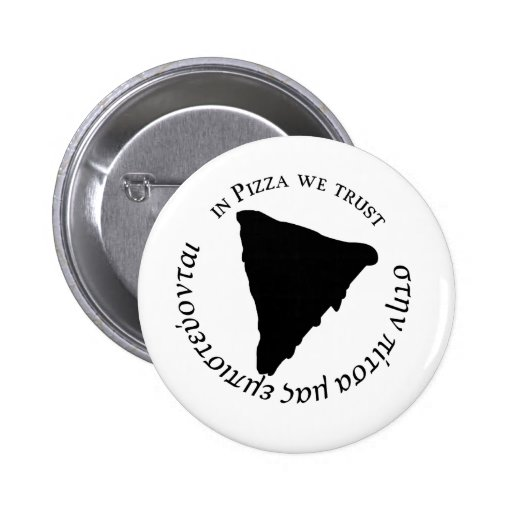 """""""Na pizza nós confiamos"""" o design gráfico engraçad Botons"""
