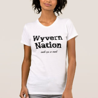 Nação do Wyvern, Camiseta