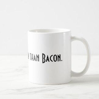 Nada é melhor do que a caneca do bacon