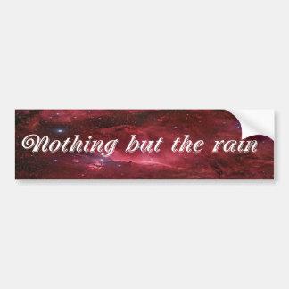 Nada mas a chuva adesivo para carro