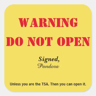 """""""Não abra"""" a bagagem Adesivo Quadrado"""