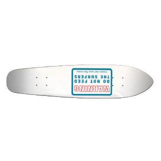 Não alimente a Surfistas violadores saque Pina Col Skateboard