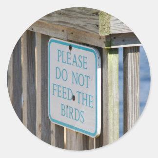 Não alimente aos pássaros a etiqueta