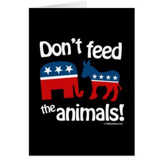 Não alimente os animais cartão