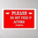 Não alimente os atores posters