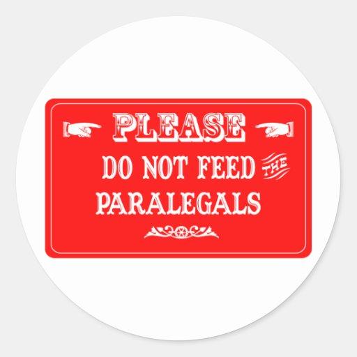 Não alimente os Paralegals Adesivo Em Formato Redondo