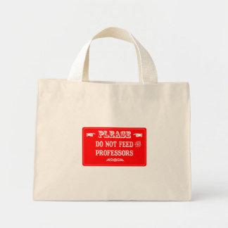 Não alimente os professores bolsa de lona