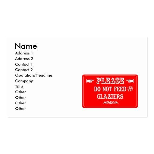 Não alimente os vidraceiros modelo cartoes de visita