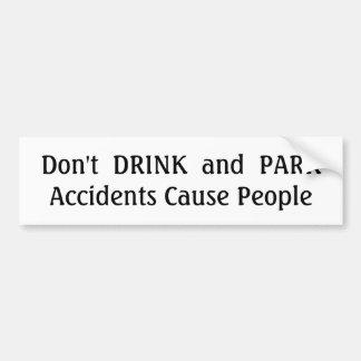 NÃO BEBA e NÃO ESTACIONE Adesivo Para Carro
