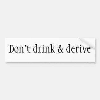 Não beba & não derive adesivo para carro