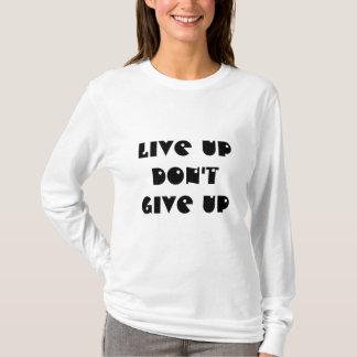 Não dê acima camiseta
