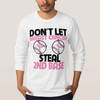 Não deixe o cancro da mama roubar a ?a base camiseta