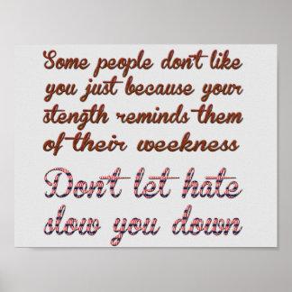 não deixe o ódio lento você para baixo poster