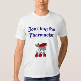 Não desinsete o t-shirt do farmacêutico