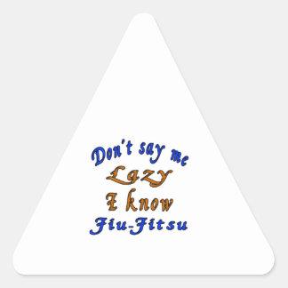 Não diga que eu preguiçoso mim sabe Jiu-Jitsu. Adesivo Triangular