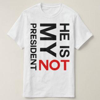 Não é meu presidente Anti Trunfo Camiseta