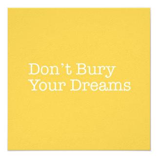 Não enterre seu cartão de nota dos sonhos