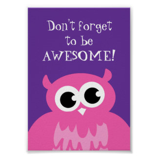 Não esqueça ser coruja cor-de-rosa impressionante poster