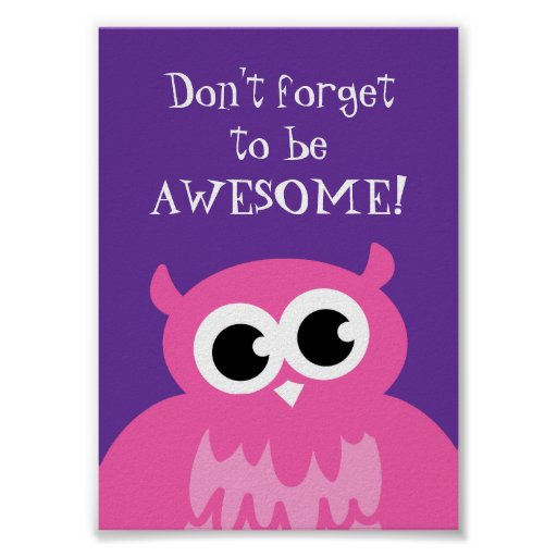 Não esqueça ser coruja cor-de-rosa impressionante posters