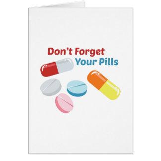 Não esqueça seus comprimidos cartão comemorativo