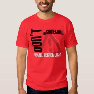 Não faça algo… T-shirt cristão