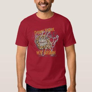 não faz o funk meu cérebro t-shirt