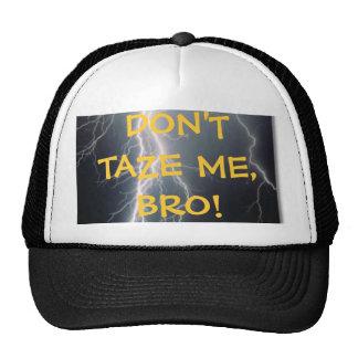 Não faz Taze mim chapéu Boné