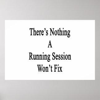 Não há nada A que a sessão Running não fixará Poster