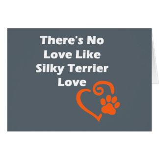 Não há nenhum amor como o amor de Terrier de seda Cartão