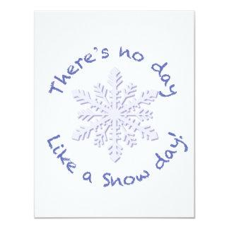 Não há nenhum dia como um dia da neve! convite 10.79 x 13.97cm