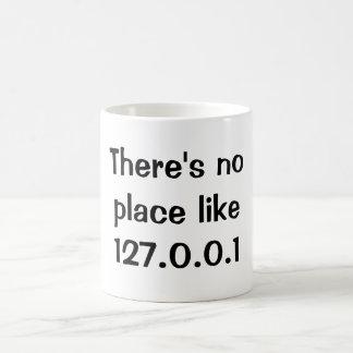 Não há nenhum lugar como 127.0.0.1 caneca de café