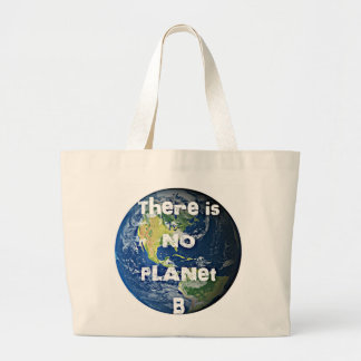 "Não há nenhuma sacola do planeta ""B"" Sacola Tote Jumbo"