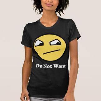 Nao impressionante não queira t-shirts