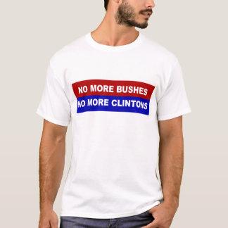 Não mais arbustos, não mais Clintons Camiseta