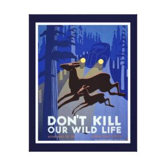Não mate nosso impressão das canvas dos animais