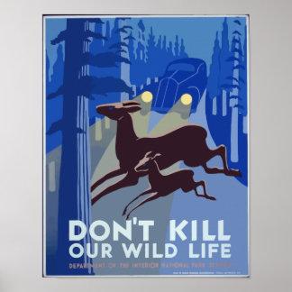 Não mate nosso vintage dos animais selvagens pôster